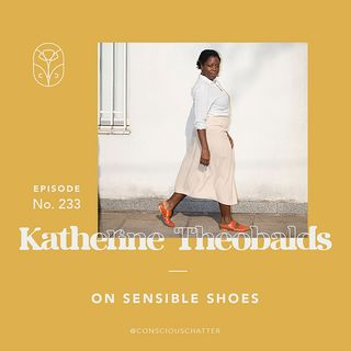 S05 Episode 233 | Katherine Theobalds of Zou Xou on sensible shoes and resisting mindless consumption & markdowns