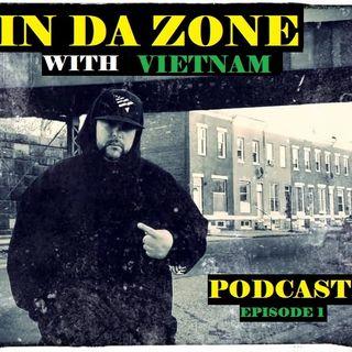 In Da zone with Vietnam Episode 1