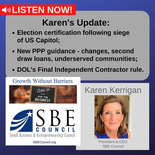 Election certification and siege of the US Capitol, new PPP guidance, DOL's Final Independent Contractor rule.