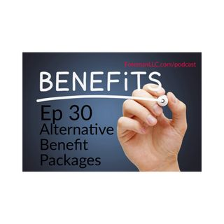 Ep 30 Alternative Benefit Packages