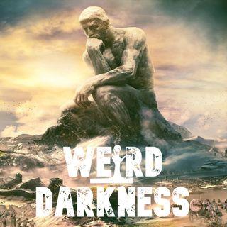 """THE GIRL THE UNIVERSE FORGOT"" #WeirdDarkness"