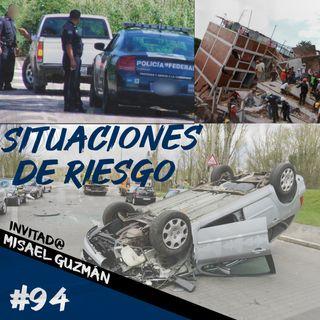 Episodio 94 - Situaciones De Riesgo