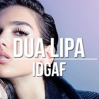 Dua Lipa - IDGAF (K-Nactif & Tommy Cadence Remix)
