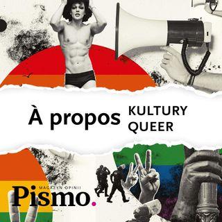 À propos kultury queer