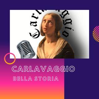 CARLAVAGGIO - Bella storia