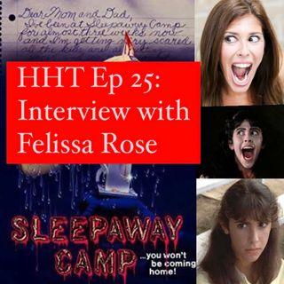"Ep 25: Interview w/Felissa Rose from ""Sleepaway Camp"""