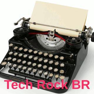 Tech Rock BR #012 - Coisas que nossos filhos são sabem o que é.