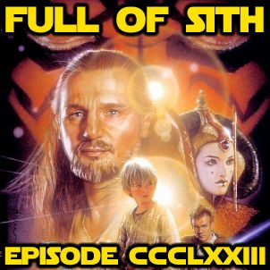 Episode CCCLXXIII: The Phantom Menace