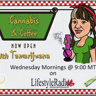 Cannabis and Coffee with Tamarijuna and guest Cheryl T. Rose on #LifestyleRadio.ca