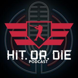 HIT OR DIE