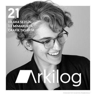 #21 diaLOG - Dilara Sezgin ile Mimarlıkta Grafik Tasarım