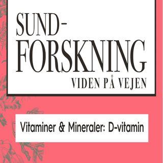 Vitaminer & Mineraler: D-vitamin