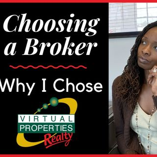 Ep. 3: Thinking About Choosing Virtual Properties Realty - 5 Reasons I Joined Virtual Properties Realty