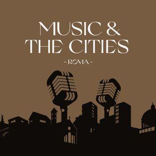 Music & The Cities   Roma