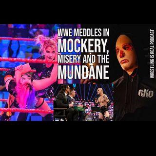 WWE Meddles in Mockery, Misery and the Mundane KOP012421-587