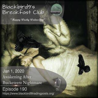 Awakening From Bucketeerz Nightmare - Blackibird9 Podcast