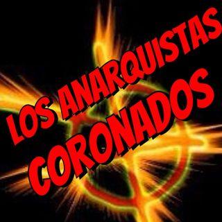 Los Anarquistas Coronados
