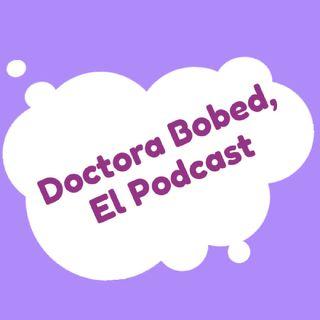 E1 La Doctora Bobed / Propuestas de Matrimonio ¿Como diste el sí?