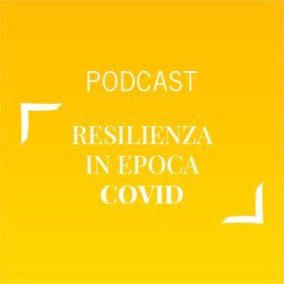 #463 - Resilienza in epoca Covid | Buongiorno Felicità!