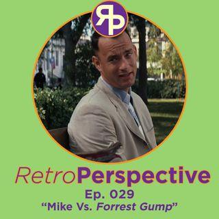 Mike vs Forrest Gump