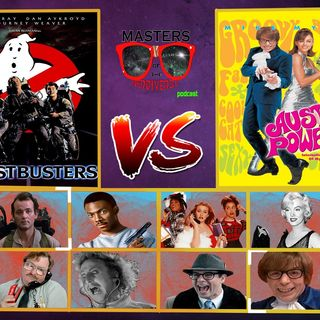 MOTN Random Select: Ghostbusters (1984) Vs. Austin Powers: IMOM (1997)