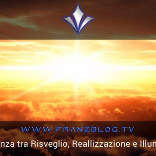La differenza tra Risveglio, Realizzazione e Illuminazione