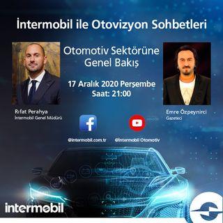 intermobil & Emre Özpeynirci Otovizyon Sohbeti