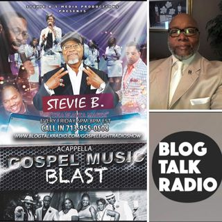 Stevie B's Acappella Gospel Music Blast - (Episode 91)