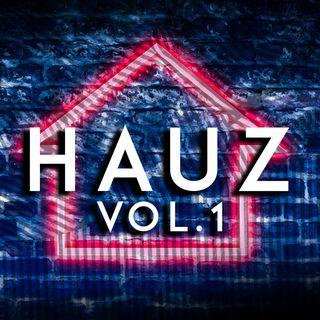 Hauz Vol. 1