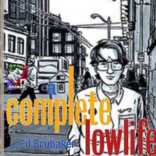 Ed Brubaker Career Retrospective: Part One - Lowlife