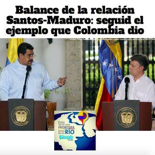 Balance de la relación Santos - Maduro