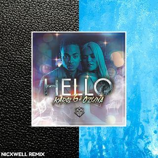 Karol G, Ozuna - Hello (Nicxwell Remix)