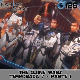 KaminoKast 126: The Clone Wars Temporada 7 Parte 1