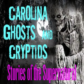Carolina Ghosts and Cryptids | Interview with Christan MacLeod | Podcast