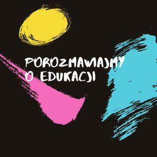 Kto decyduje jakie zajęcia dodatkowe ma podejmować dziecko? - Bogusz Pękalski i Porozmawiajmy o Edukacji #001