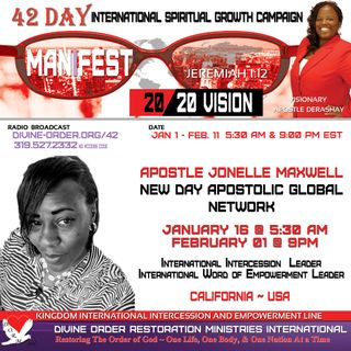 Marriages| Apostle Jonelle Maxwell| 42 Day Manifest 20/20 Vision