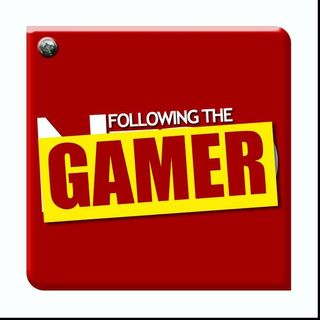 Following the Gamer E3 Special