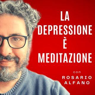 la depressione è meditazione