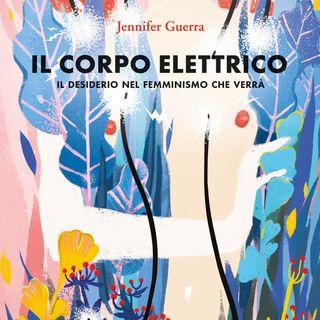 Libri da leggere. 'Il corpo elettrico' di Jennifer Guerra