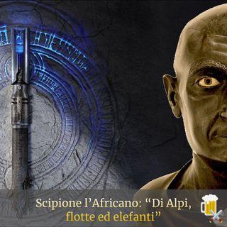 "Scipione l'Africano: ""Di Alpi, flotte ed elefanti"""