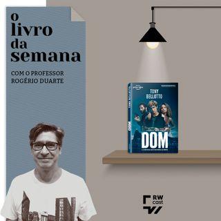 """Conheça o romance de Tony Bellotto que inspirou a série de sucesso """"Dom"""""""