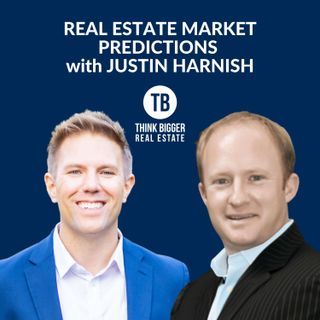Real Estate Market Predictions | Justin Harnish