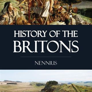 History of the Britons by Nennius. A BIG radio special