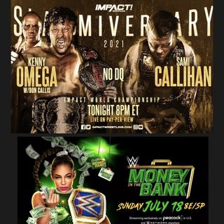 Episode #78: Season Finale, Impact Slammiversary 2021, WWE Money In the Bank 2021 Reviews