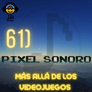 61) Píxel Sonoro- Más allá de los Videojuegos
