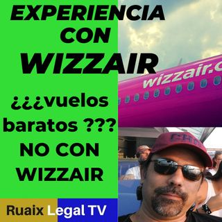 Experiencia Wizz Air | Vuelo desde Budapest con WizzAir | Wizz Air Check in | Wizz Air Opiniones