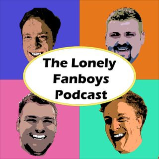 Lonely Fanboys Episode 8 - Star Wars