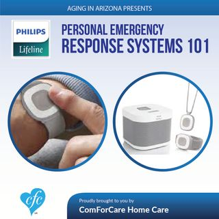 12/25/16: Personal Emergency Response Systems 101 on Aging in Arizona with Presley Reader