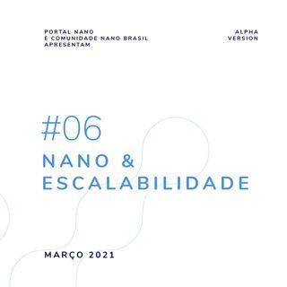 #06 - Nano & Escalabilidade