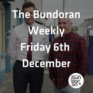 071 - The Bundoran Weekly - Friday 6th Decemberr 2019